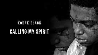 "The official audio for kodak black's ""calling my spirit"" from his sophomore studio album 'dying to live' - available now! stream/download ""dying live"" h..."