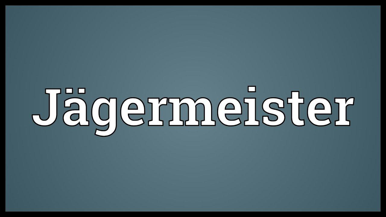 Jgermeister Meaning Youtube
