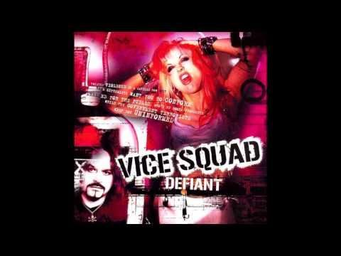 Vice Squad (2006) - Defiant - Full Album - PUNK 100%