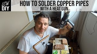 Can you solder copper pipes with a heat gun? - DIY Vlog #18