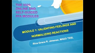 PFA Module 1 Validating Feelings and Normalizing Reactions