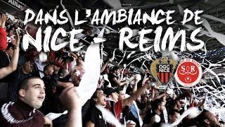 Dans l'ambiance de Nice - Reims