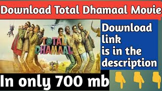 Download Total Dhamaal Movie in your phone in only 700mb download link is in the description