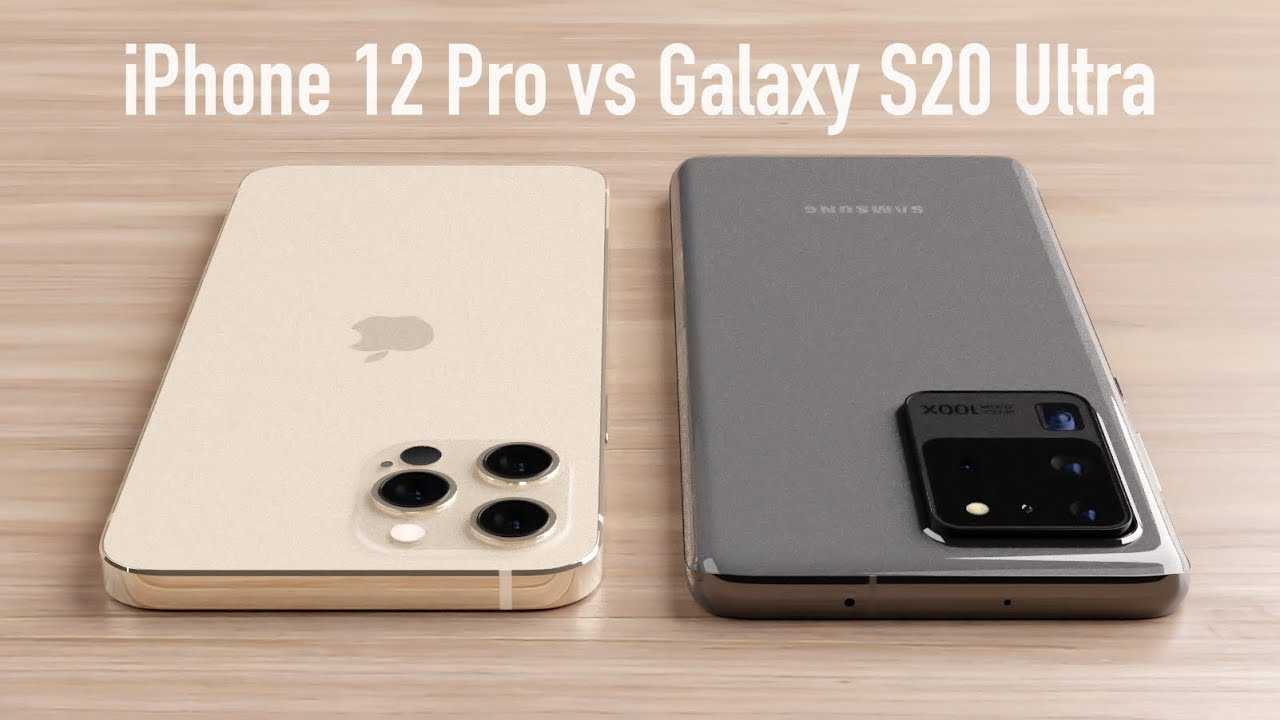 iPhone 12 Pro vs Galaxy S20 Ultra: Which one Should you Buy!