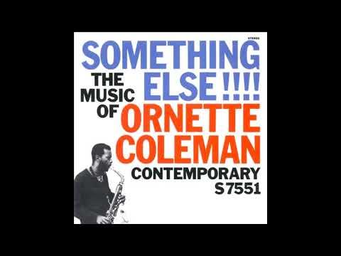 Ornette Coleman  - Something Else!!! ( Full Album )
