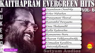 Kaithapram | Evergreen Malayalam Hits Vol - 6