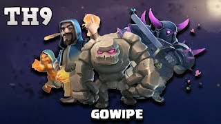 GOWIPE: TH9 BEST WAR ATTACK STRATEGY 2017!! 3 STAR ANY TOWN HALL 9 BASE | CLASH OF CLANS