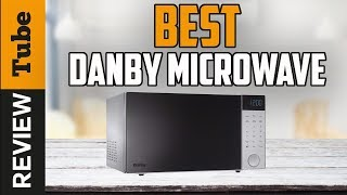 ✅Microwave: Best Danby Microwave Oven 2019 (Buying Guide)