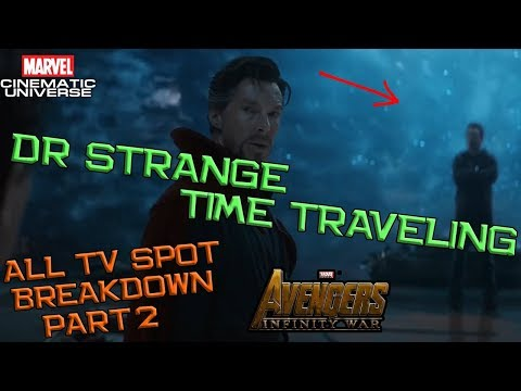 Doctor Strange Time Traveling ! All TV Spot Avengers Infinity War Breakdown Part 2 Indonesia