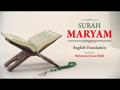 English Translation Of Holy Quran - 19. Maryam (Maryam) - Muhammad Awais Malik