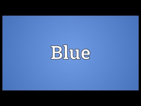 Blue Meaning