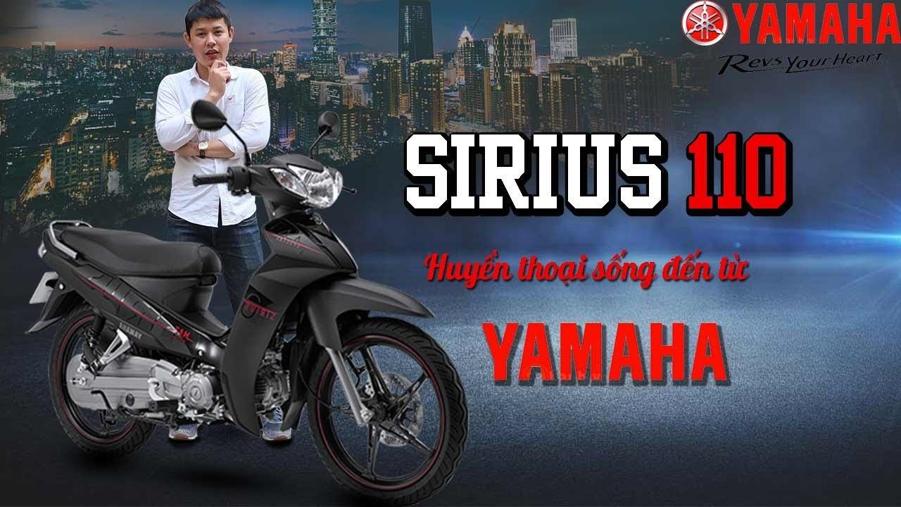 Review Yamaha Sirius 110 2020 mới nhất- Huyền thoại sống đến từ Yamaha.