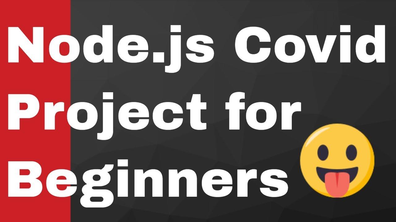 Build Node.js CoronaVirus Web App Using Express HandleBars