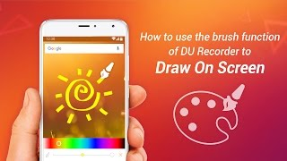 How to use the brush function of DU Recorder to draw on screen