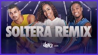 Soltera Remix - Lunay X Daddy Yankee X Bad Bunny | FitDance Life (Coreografía Oficial)