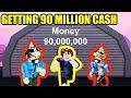GETTING 90 MILLION CASH in Roblox Jailbreak