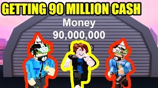 GETTING 90 MILLION CASH in Roblox Jailbreak