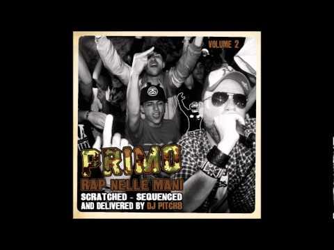 Primo - Tolleranza Zero Remix (Feat. Puni) Rap Nelle Mani V.2