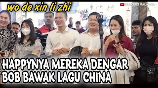 Download lagu Pelancong dari China terkejut dengar Bob bawak lagu Wo de xin li zhi||Terus ajak geng menari!!