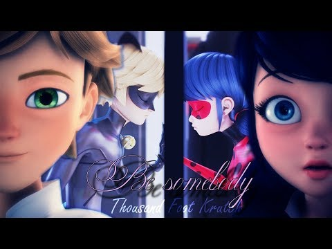 [ AMV ] Miraculous Ladybug ~ Be Somebody ~ (Thanks for 500 subs)