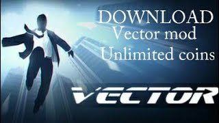 How To Download Vector Mod Apk With Unlimited (coins)