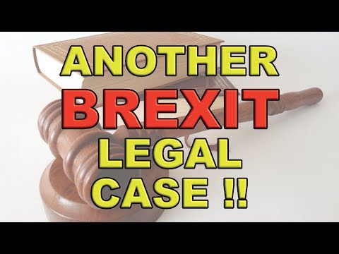 Another Brexit Article 50 Court Case!