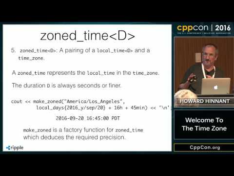 "CppCon 2016: Howard Hinnant ""Welcome To The Time Zone"""