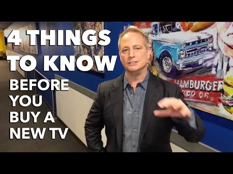 4 Things to Know Before You Buy a New TV