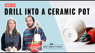 How to Drill a Hole in a Ceramic Pot