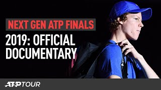 2019 Next Gen ATP Finals Official Documentary