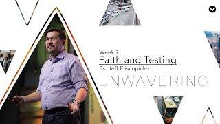 Faith and Testing (Taglish) - Jeff Eliscupidez