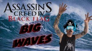 Big Waves! // Assassin