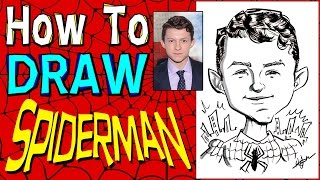 How To Draw A Quick Caricature Spider-Man Tom Holland