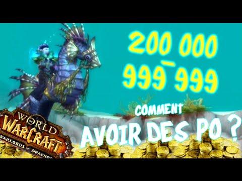 Comment avoir des PO sur World of Warcraft ? 200 000 - 999 999 PO !