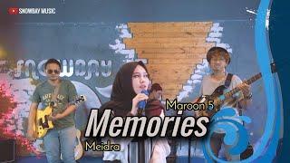 Memories Maroon 5 cover by Meidra