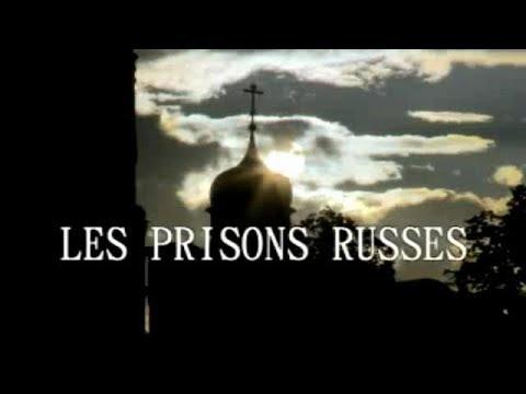 Les Prisons Russes