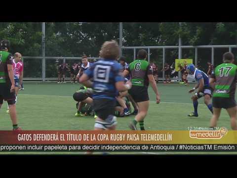 Gatos defenderá título de la Copa Rugby Paisa Telemedellín [Noticias] – Telemedellín