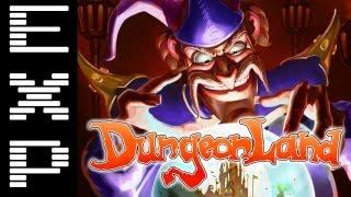 My Dungeonland Experience
