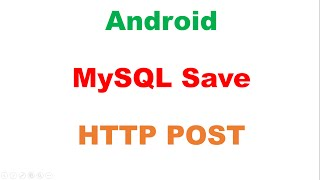 Android PHP MySQL : Save - HTTP POST Request