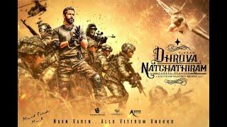 Dhruva Natchathiram|Fans Promo 4 | Chiyaan Vikram | Gautham Vasudev Menon