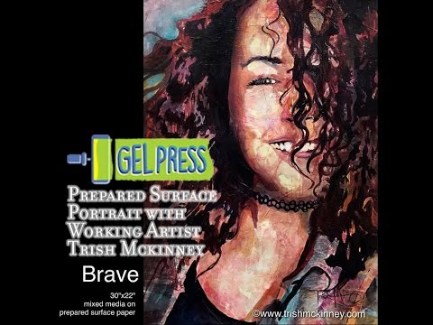 Gel Press Prepared Surfaces Portrait Painting with Trish McKinney