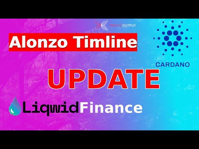 CARDANO Alonzo Timeline Update und Liqwid Status quo | deutsch | blockchain | proof of stake | fork