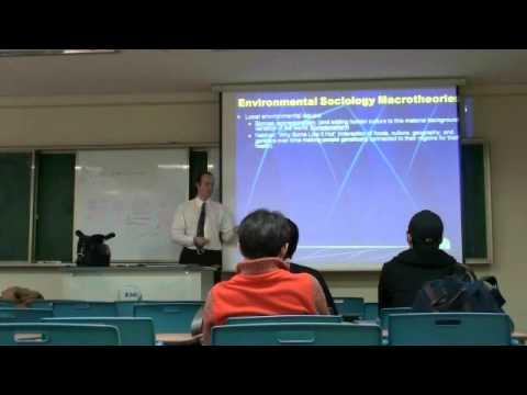 Environmental Sociology 3 (2/5): Macrotheories: The Origins of the Human-Environmental World