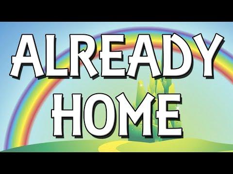 Already Home karaoke instrumental The Wizard of Oz
