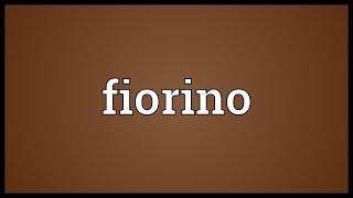 Fiorino Meaning