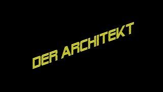 DER ARCHITEKT | eine Odyssee