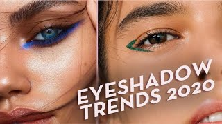 Eyeshadow Trends For 2020:   MAKEUP CLASS