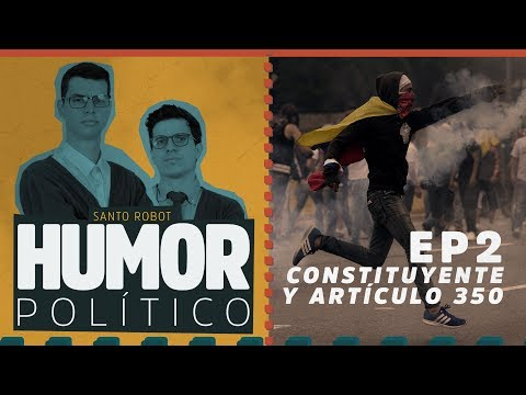 Constituyente y Artículo 350 - Humor Político EP2
