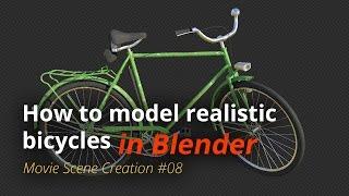 MSC #08 - How to model realistic bicycles (Blender Tutorial EN)