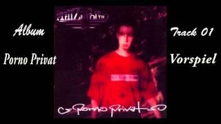 Prinz Porno - Vorspiel (Porno Privat) Track 01